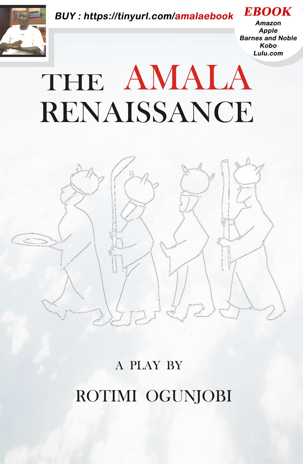 The Amala Renaissance 1