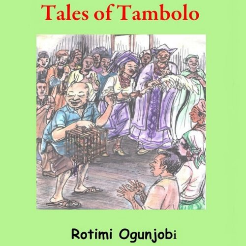 Tales of Tambolo - Audio 1
