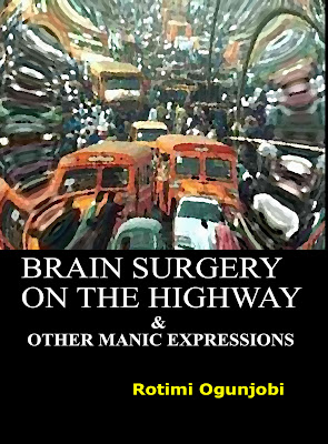 Brain Surgery on the Highway 3