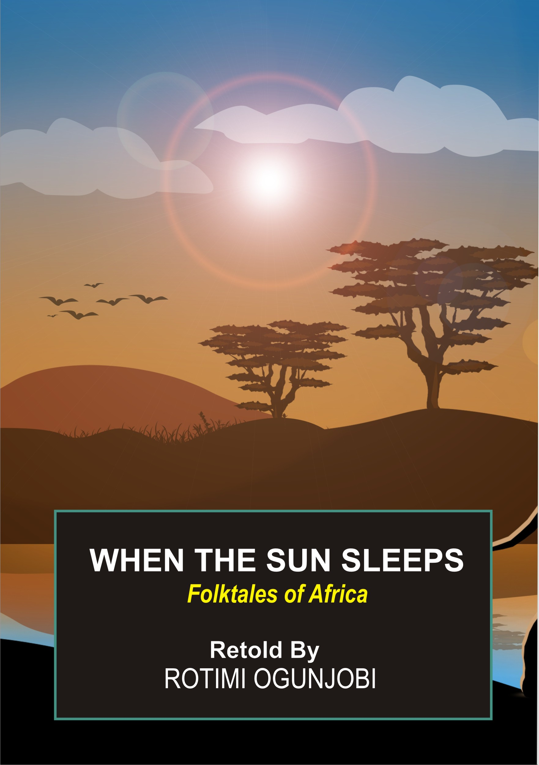 When The Sun Sleeps - folktales from Africa 1